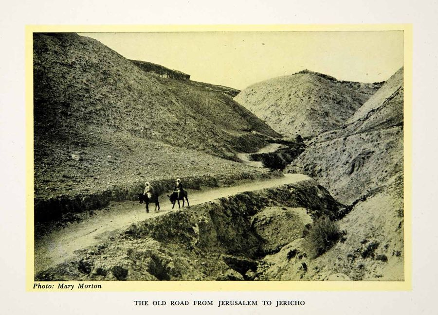 The road from Jericho to Jerusalem